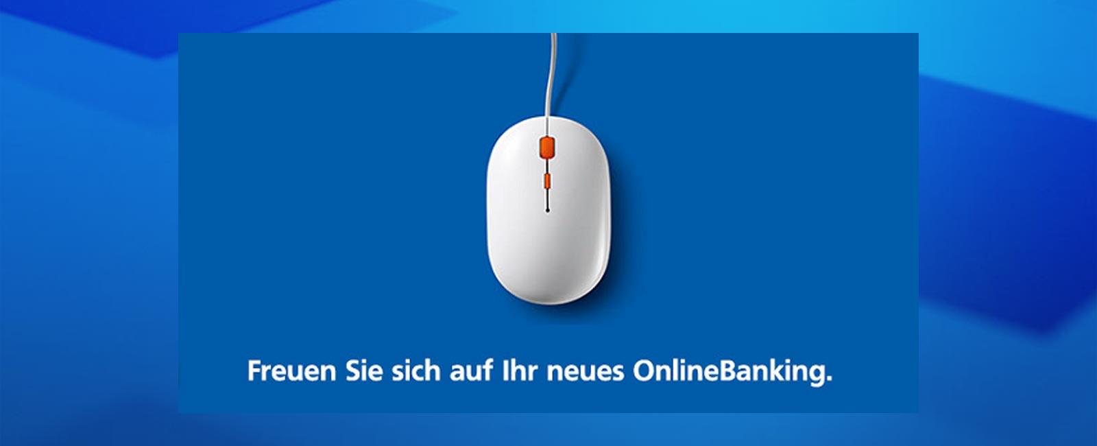 Neues OnlineBanking für Privatkunden